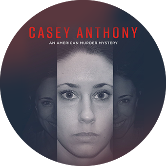 Casey Anthony<br>An American Murder Mistery